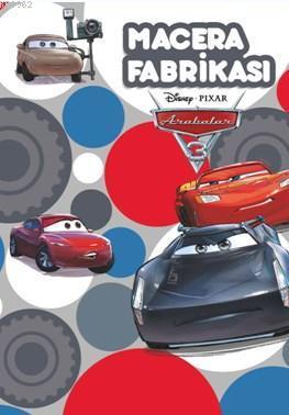 Arabalar Macera Fabrikası - Çıkartmalı Öykü