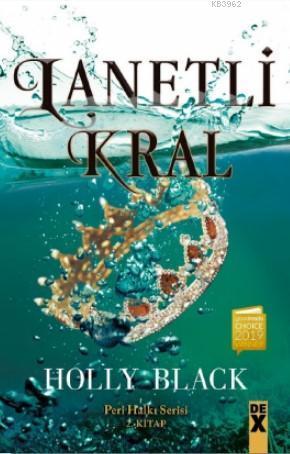Lanetli Kral; Peri Halkı Serisi 2. Kitap