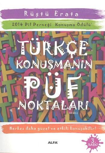 Türkçe Konuşmanın Püf Noktaları; 2014 Dil Derneği Konuşma Ödülü