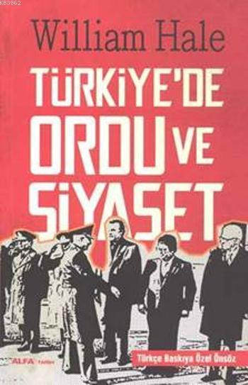 Türkiye'de Ordu ve Siyaset