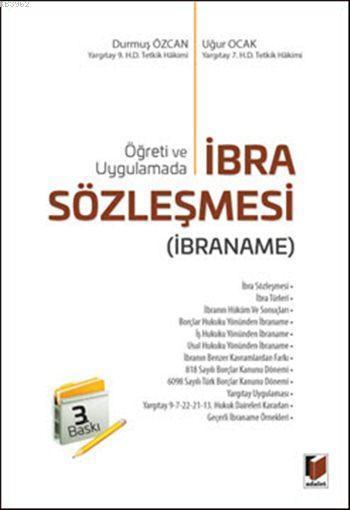 İbra Sözleşmesi (İbraname); Öğreti ve Uygulamada