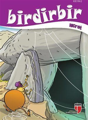 Birdirbir - Hicret