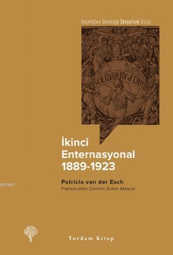 İkinci Enternasyonal, 1889-1923