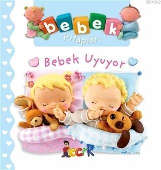 Bebek Uyuyor - Bebek Kitapları