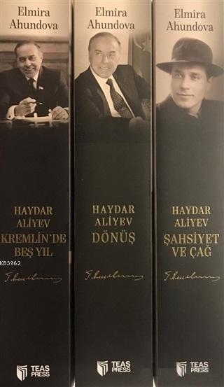20 ve 21'inci Yüzyılın Sembol Devlet Adamı; Haydar Aliyev Kremlinde Beş Yıl - Haydar Aliyev Dönüş - Haydar Aliyev Şahsiyet ve Çağ