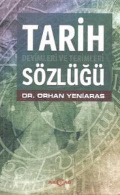 Tarih Deyimleri ve Terimleri Sözlüğü