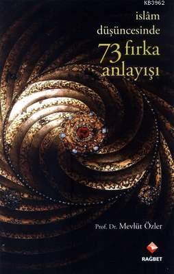 İslam Düşüncesinde 73 Fırka Anlayışı