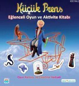 Küçük Prens - Eğlenceli Oyun ve Aktivite Kitabı; Oyun Kartonu ve Çıkartma Hediyeli
