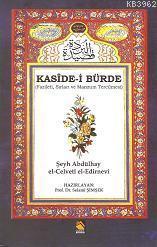 Kaside-i Bürde; Fazileti,Sırları,ve Manzum Tercümesi