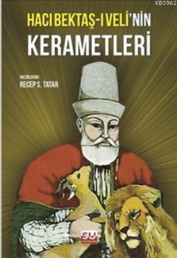 Hacı Bektaş-i Veli'nin Kerametleri