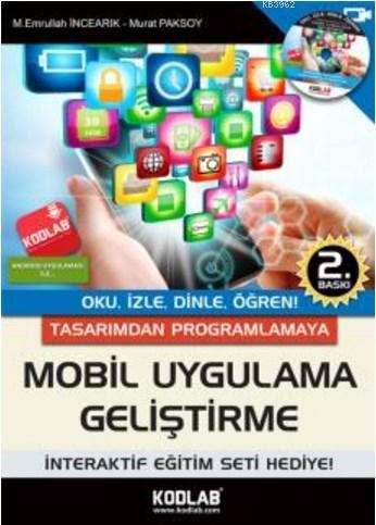 Tasarımdan Uygulamaya Mobil Uygulama Geliştirme; Oku, İzle, Dinle, Öğren!
