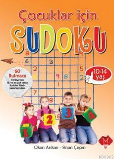 Çocuklar İçin Sudoku : 10-14 Yaş