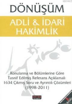 Adli - İdari Hakimlik; Dönüşüm