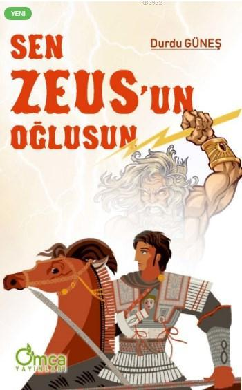 Sen Zeus'un Oğlusun