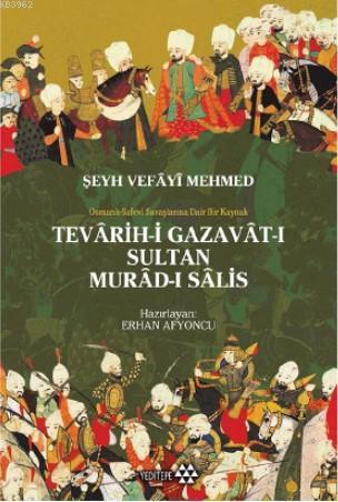 Tevarih - i Gazavat - ı Sultan Murad- ı Salis