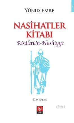Nasihatler Kitabı; Risâletü'n-Nushiyye
