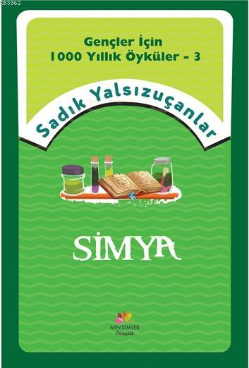 Simya; Gençler İçin Bin Yıllık Öyküler-3