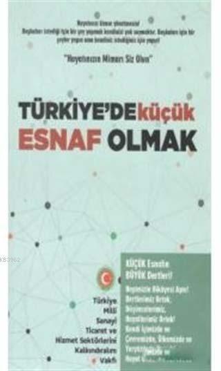 Türkiye'de Küçük Esnaf Olmak