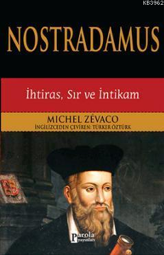 Nostradamus; İhtiras, Sır ve İntikam