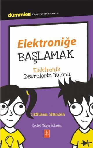 Elektroniğe Başlamak - Dummies Junior- Getting Started With Electronics