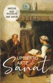 Umberto Arte ile Sanat III; Sanatçılar-Resim İncelemeleri-Sanat Akımları