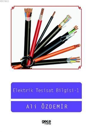 Elektrik Tesisat Bilgisi - I