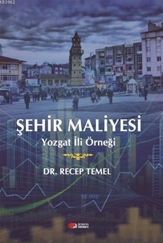 Şehir Maliyesi; Yozgat İli Örneği