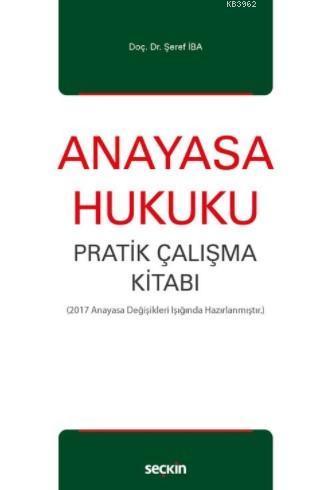 Anayasa Hukuku Pratik Çalışma Kitabı