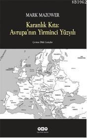 Karanlık Kıta: Avrupanın Yirminci Yüzyılı