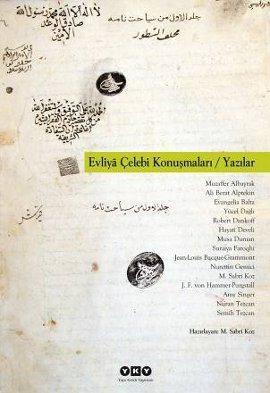Evliya Çelebi Konuşmaları; Yazılar