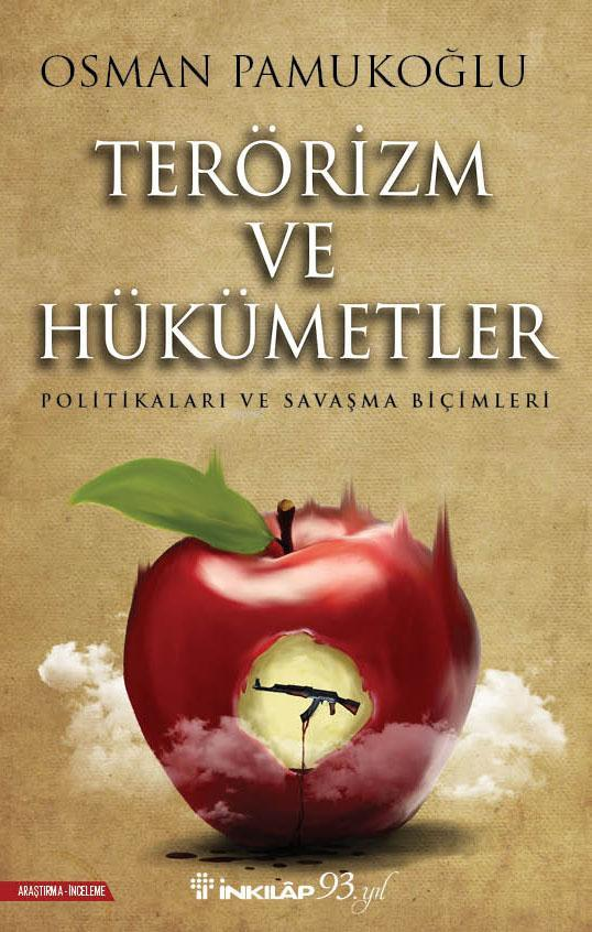 Terörizm ve Hükümetler; Politikaları ve Savaşma Biçimleri