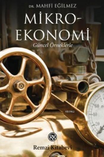 Mikroekonomi; Güncel Örneklerle
