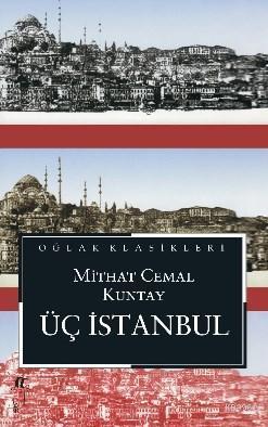 Üç İstanbul; (Cep Boy)