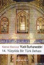 Kadı Burhaneddin / 14. Yüzyılda Bir Türk Dehası