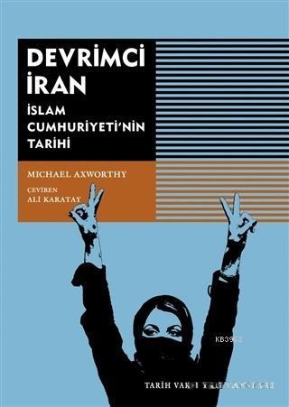 Devrimci İran; İslam Cumhuriyeti'nin Tarihi