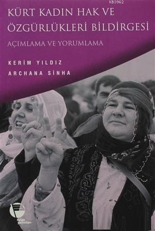Kürt Kadın Hak ve Özgürlükleri Bildirgesi Açımlama ve Yorumlama