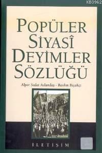 Popüler Siyasi Deyimler Sözlüğü