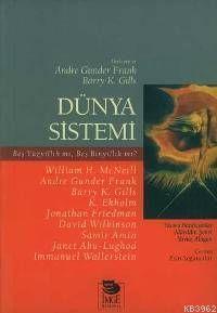 Dünya Sistemi - Beş Yüzyıllık mı, Beş Binyıllık mı?