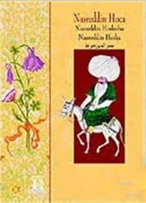 Nasreddin Hoca (Ciltli)(Türkçe, Arapça, İngilizce ve Hollandaca); Nasreddin Hodscha / Nasreddin Hodja