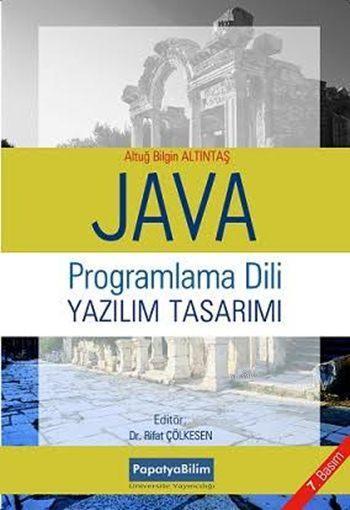 Java Programlama Dili ve Yazılım Tasarımı