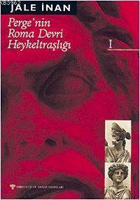Perge Roma Devri Heykeltraşlığı 1