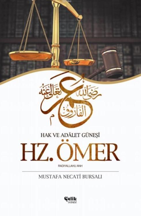 Hz. Ömer Hak ve Adalet Güneşi