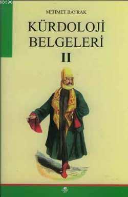 Kürdoloji Belgeleri II
