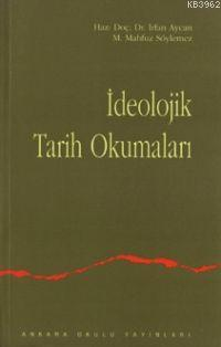 İdeolojik Tarih Okumaları