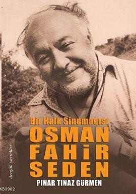 Osman Fahir Seden Bir Halk Sinemacısı