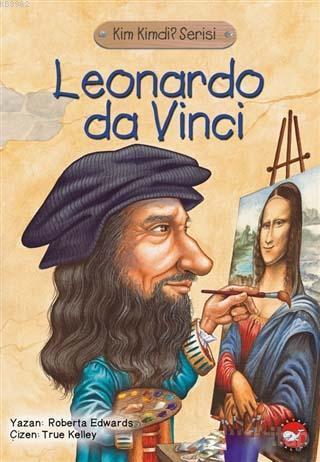 Leonardo Da Vinci; Kim Kimdi? Serisi
