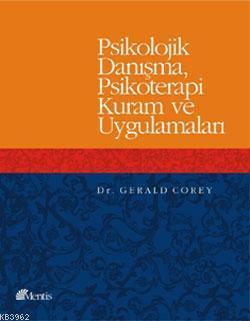 Psikolojik Danışma Psikoterapi Kuram ve Uygulamaları