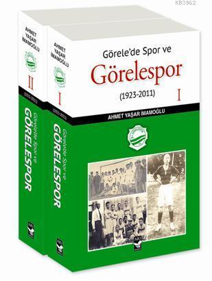 Görelede Spor ve Görelespor (1923-2011)