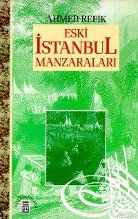 Eski İstanbul Manzaraları