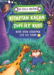 Kitaptan Kaçan Zufi ile Kudi - Bi Dolu Hikaye